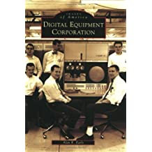 Digital  Equipment  Corporation  (MA)   (Images  of  America)