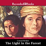 The Light in the Forest | Conrad Richter