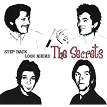 Step Back Look Ahead by Secrets (2013-05-03)