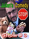 Julian's Comedy Stop Show #3 A Salute to the Summertime