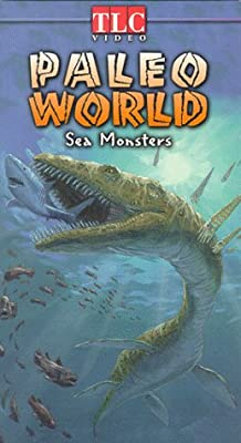 Paleo World: Sea Monsters [VHS]