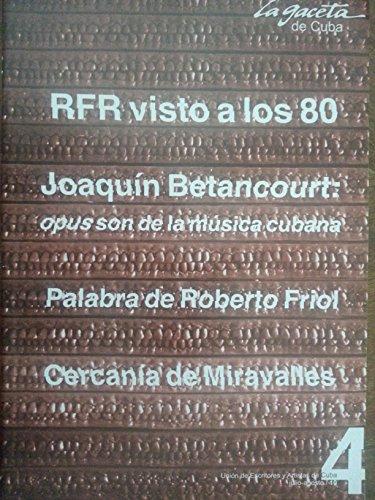 La gaceta de cuba,revista de la union de escritores y artistas de cuba.numero 4 del 2010.