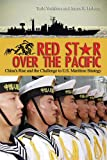 Red Star over the Pacific, Toshi Yoshihara and James R. Holmes, 1591149797
