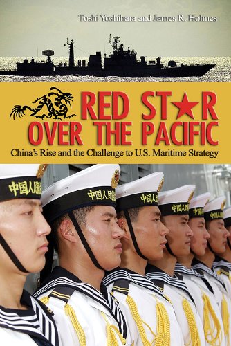 (Red Star over the Pacific: China's Rise and the Challenge to U.S. Maritime Strategy )