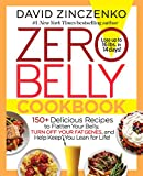 img - for Zero Belly Cookbook: 150+ Delicious Recipes to Flatten Your Belly, Turn Off Your Fat Genes, and Help Keep You Lean for Life! book / textbook / text book