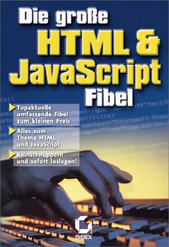 Die große HTML & JavaScript Fibel
