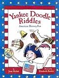 Yankee Doodle Riddles, Joan Holub and Elizabeth Buttler, 0807592609