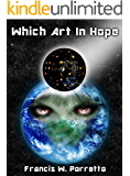 Which Art In Hope (Spooner Federation Saga Book 1)