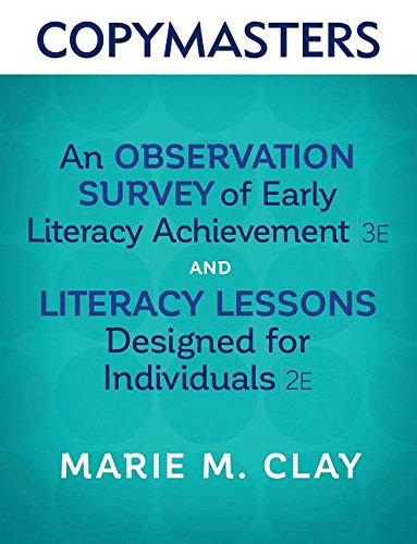 Copymasters for An Observation Survey of Early Literacy Achievement, Third Edition, and Literacy Lessons Designed for Individuals, Second Edition