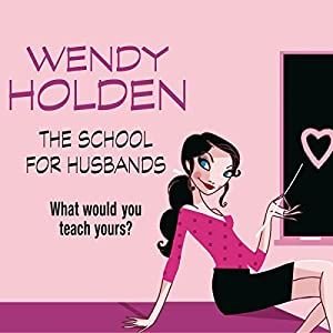The School for Husbands Audiobook