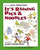 It's Raining Pigs and Noodles, Jack Prelutsky, 0060291958