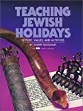 Teaching Jewish Holidays, Robert Goodman, 086705042X