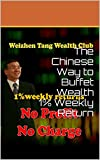 the chinese way to buffet wealth 1 weekly return weizhen tang the king of 1 the chinese way to warren buffett wealth