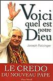 Voici quel est notre Dieu, de Benoît XVI