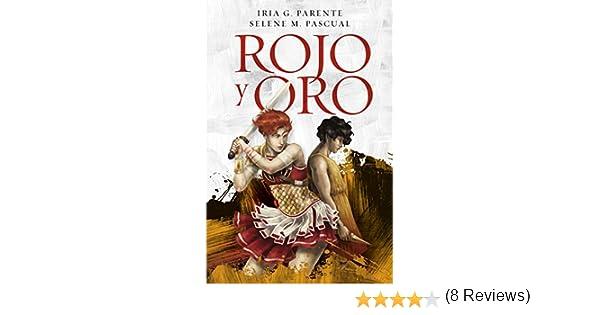 Rojo y Oro eBook: Pascual, Selene M., G. Parente, Iria: Amazon.es ...