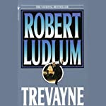 Trevayne   Robert Ludlum
