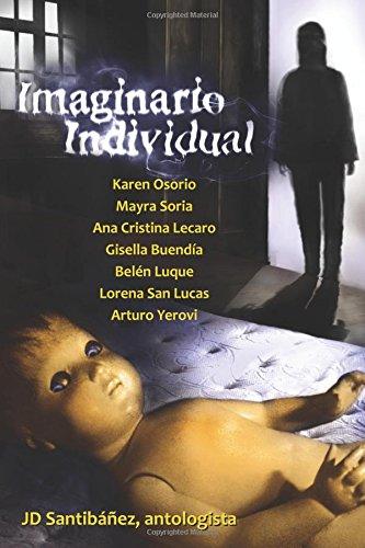 Imaginario Individual: Antología Ficcional