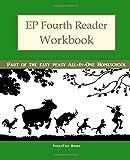 4: EP Fourth Reader Workbook: Part of the Easy Peasy All-in-One Homeschool (EP Reader Workbook) (Volume 4)