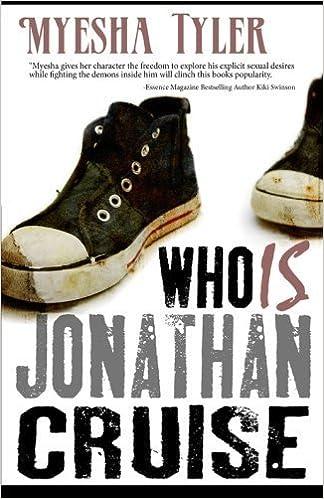 Who Is Jonathan Cruise by Myesha Tyler (2010-04-15)