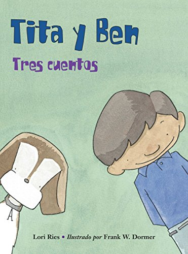 Tita y Ben (Spanish Edition) [Lori Ries] (Tapa Blanda)