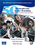 50 Strategies for Active Teaching 1st Edition