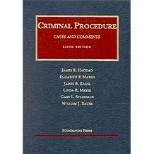 Criminal Procedure: Cases and Comments