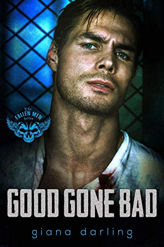 Good Gone Bad (The Fallen Men Book 3) by [Darling, Giana]