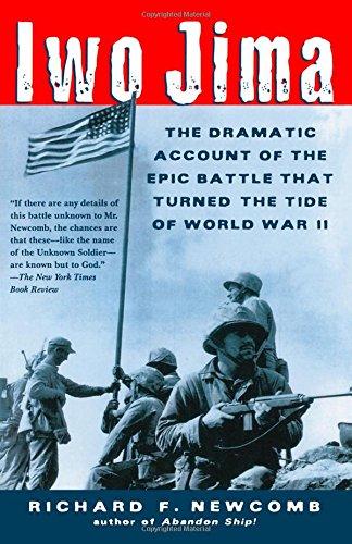 Iwo Jima: The Dramatic Account of the Epic Battle That Turned the Tide of World War II PDF