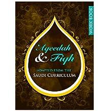 Aqeedah and Fiqh Adapted from the Saudi Curriculum