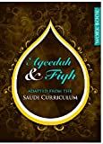 Aqeedah and Fiqh Adapted from the Saudi Curriculum