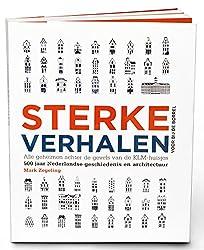 Sterke Verhalen voor bij de borrel: Alle Geheimen achter de Gevels van de KLM-Huisjes (Dutch Edition)