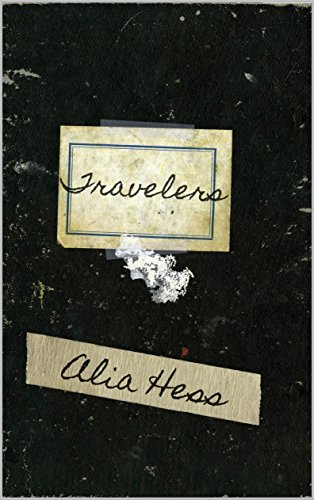 Travelers (Travelers Series: Book I)