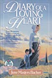Diary of a Loving Heart, June M. Bacher, 0890813779