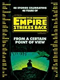 From a Certain Point of View: The Empire Strikes
