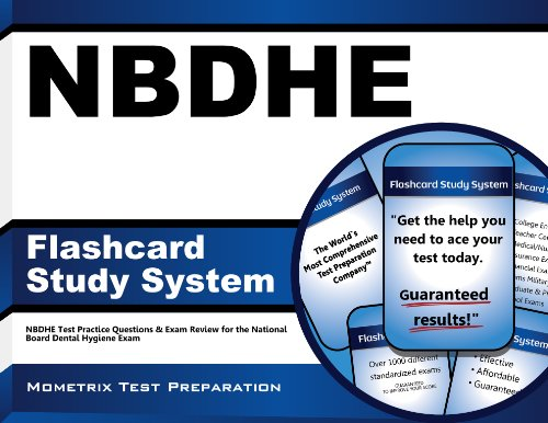 NBDHE Flashcard Study System: NBDHE Test Practice Questions & Exam Review for the National Board Dental Hygiene Exam Pdf