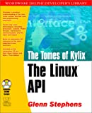 Tomes of KYLIX: The Linux API (Wordware Delphi Developer's Library)