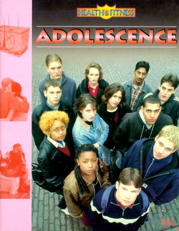 Adolescence (Health & Fitness)