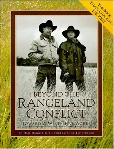 Download Beyond the Rangeland Conflict: Toward a West That Works PDF