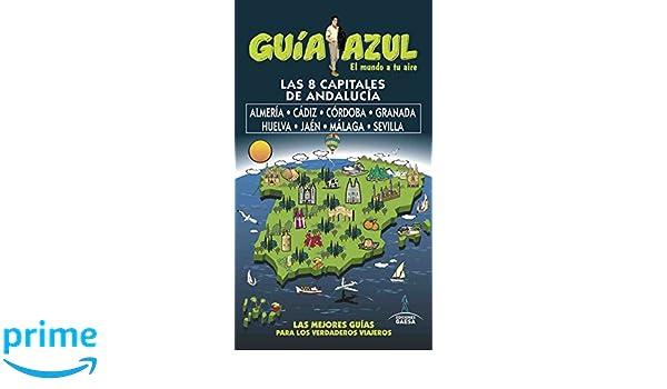 Capitales de Andalucía: Almería,Cádiz,Cordoba, Granada ...