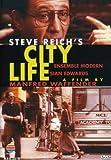 City Life - Steve Reich / Ensemble Modern
