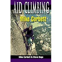 Aid Climbing with Mike Corbett