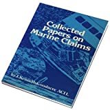 Collected Papers on Marine Claims, J. Kenneth Goodacre, 0900886471