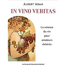 In vino veritas: La science du vin pour amateurs éclairés