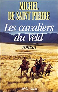 Les Cavaliers du Veld, Saint-Pierre, Michel de