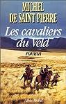 Les cavaliers du Veld par Saint-Pierre