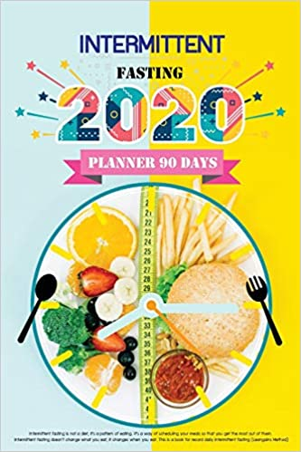 2020 Intermittent Fasting Planner 90 Days: It's a way of scheduling your meal planner and keep Fitness Tracker. Autophagy (IF) methods involve daily ... Insulin, Human Growth Hormone, Ketogenic Diet