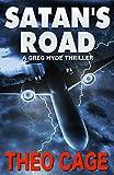 Mystery: Satan's Road - Suspense Thriller Mystery (Mystery, Suspense, Thriller, Suspense Crime Thriller)