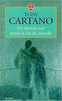 Un dernier soir avant la fin du monde par Cartano