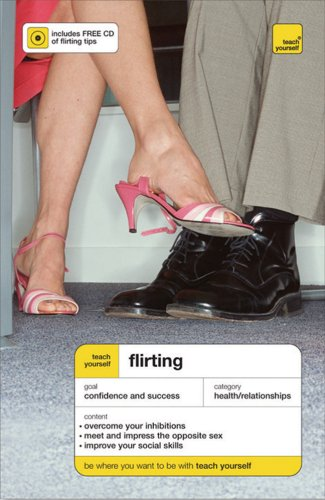Teach Yourself Flirting ( Book + Audio CD) (Teach Yourself: General Reference) by McGraw-Hill