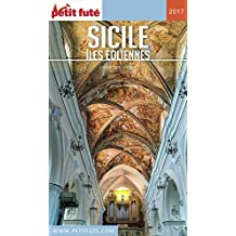 SICILE 2017 Petit Futé (Country Guide) (French Edition)